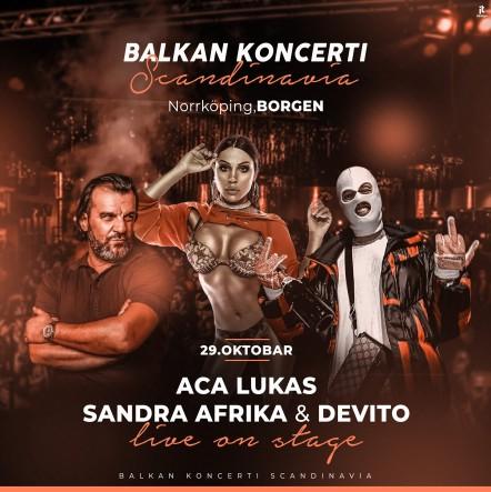 Aca Lukas & Sandra Afrika & Devito |29. OKT, Norrköping