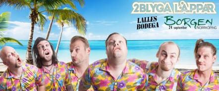 2 Blyga Läppar och Lalles Bodega & DJ Mankan